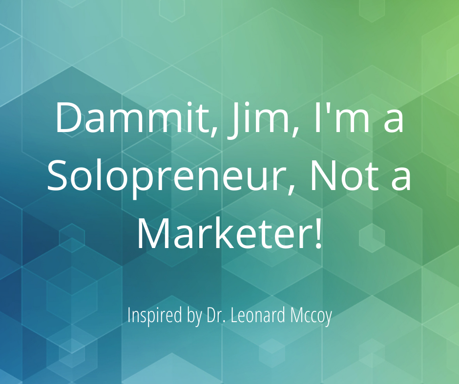 I am a solopreneur not a miracle worker
